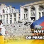 Una década después del terremoto, Haití aún vive una pesadilla