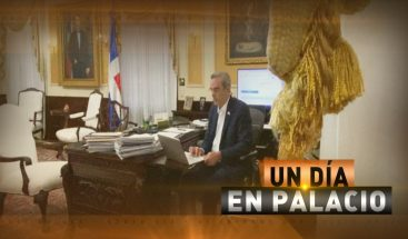 Un día en el Palacio con el presidente Abinader