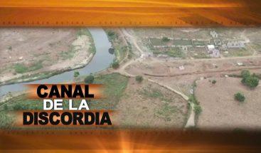 CANAL DE LA DISCORDIA